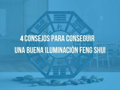 4 consejos para conseguir una buena iluminación Feng Shui